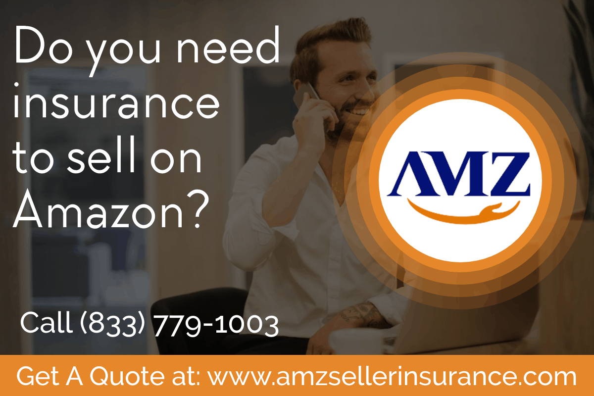 Do you need insurance to sell on Amazon?